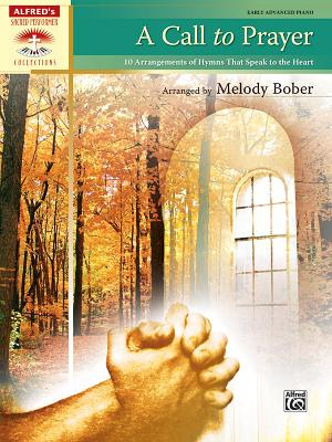 A Call to Prayer By Bober, Melody (EDT)