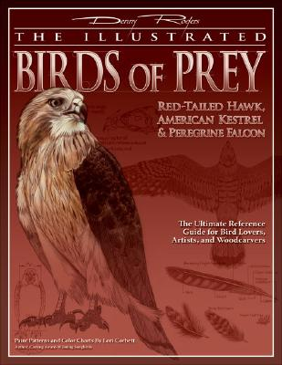 The Illustrated Birds of Prey By Rogers, Denny